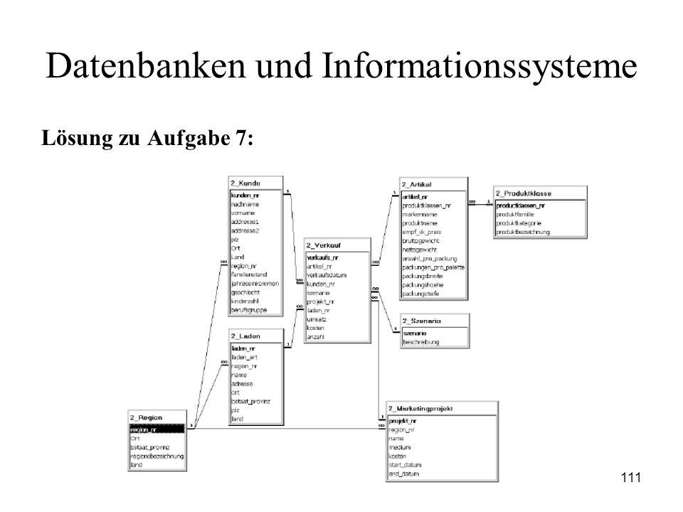 111 Datenbanken und Informationssysteme Lösung zu Aufgabe 7: