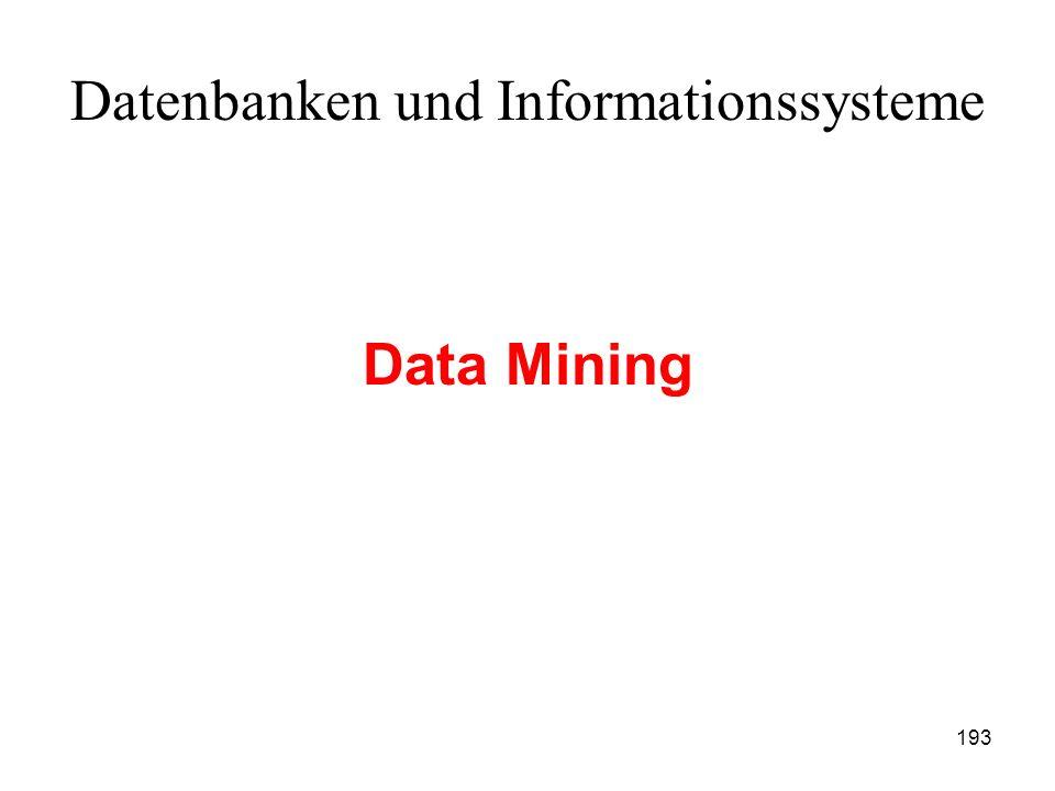 193 Datenbanken und Informationssysteme Data Mining