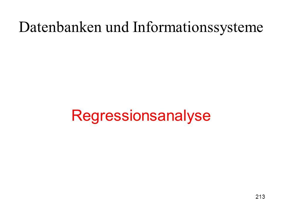 213 Datenbanken und Informationssysteme Regressionsanalyse