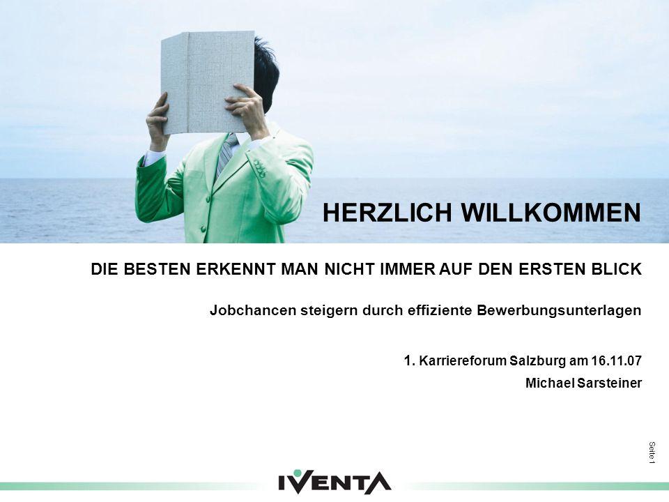 Seite 2 IVENTA Kurzprofil Führendes Human Resources Consulting Unternehmen in Österreich und Zentraleuropa Gegründet 1991, unabhängiges österreichisches Privatunternehmen Umsatz 2006: EUR 25 Mio., ca.