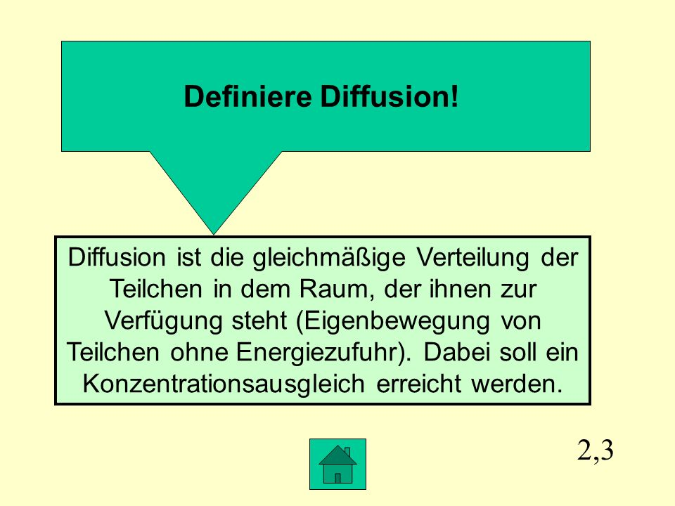 2,3 Definiere Diffusion.