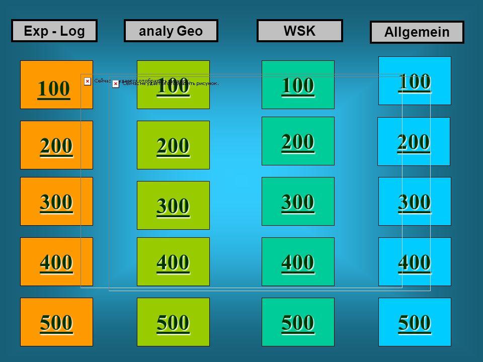 Exponential- und Logarithmusfunktionen, analytische Geometrie, Wahrscheinlichkeitsrechnung, Allgemein