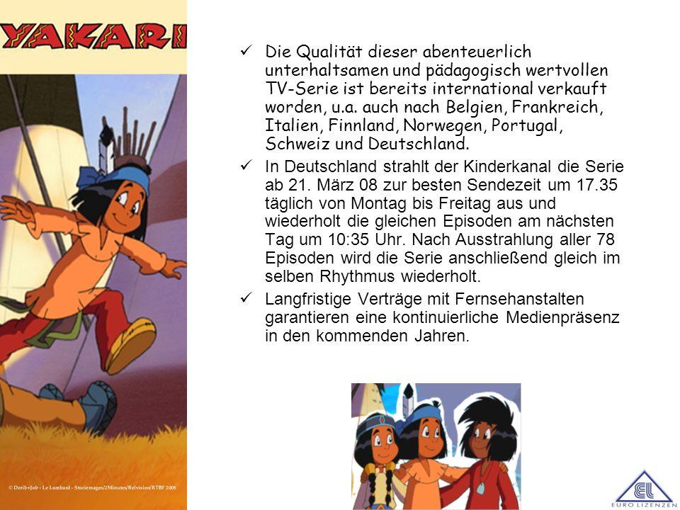 Die Qualität dieser abenteuerlich unterhaltsamen und pädagogisch wertvollen TV-Serie ist bereits international verkauft worden, u.a. auch nach Belgien
