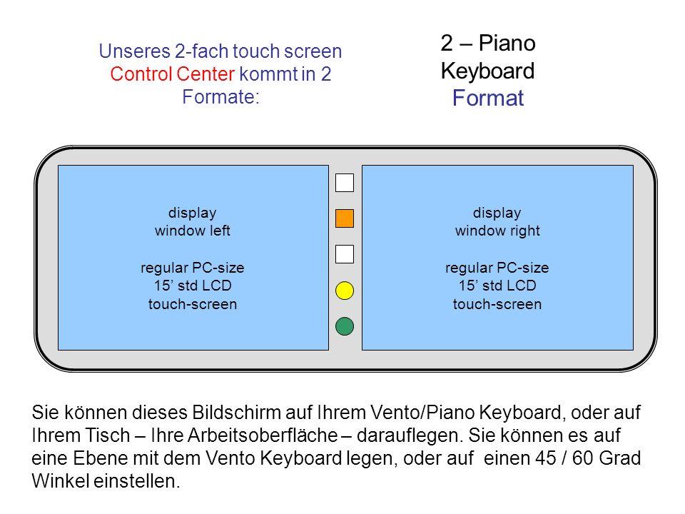 Sie können dieses Bildschirm auf Ihrem Vento/Piano Keyboard, oder auf Ihrem Tisch – Ihre Arbeitsoberfläche – darauflegen. Sie können es auf eine Ebene