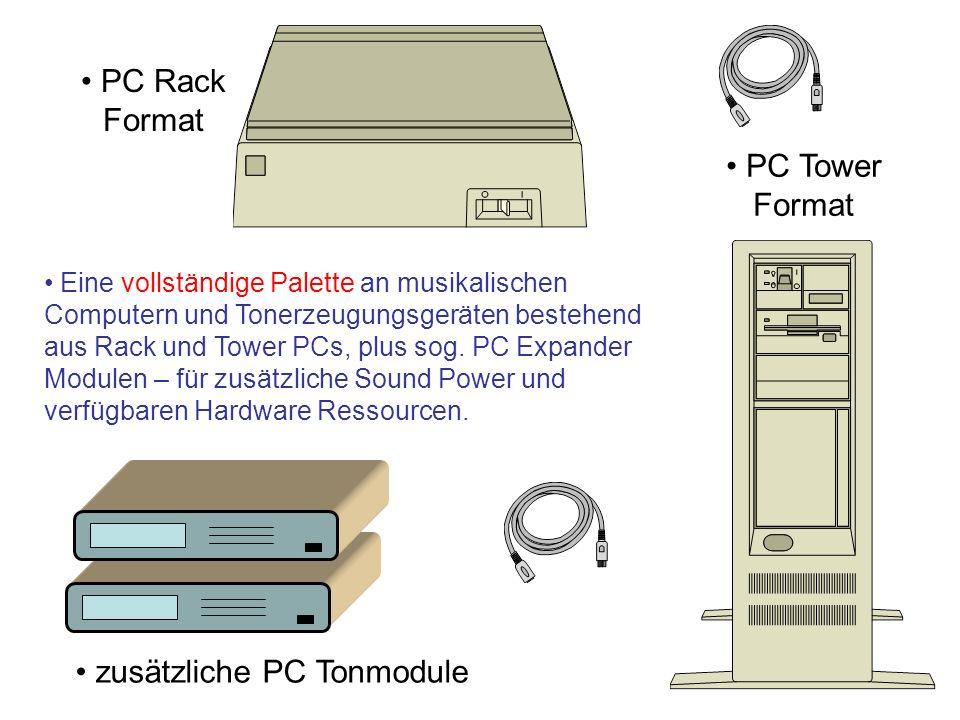 PC Tower Format PC Rack Format zusätzliche PC Tonmodule Eine vollständige Palette an musikalischen Computern und Tonerzeugungsgeräten bestehend aus Ra