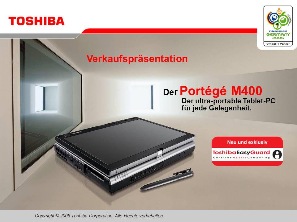 Februar 200631/Portégé M400 Toshiba ConfigFree Netzwerkverbindungen konnten noch nie so einfach hergestellt werden!...