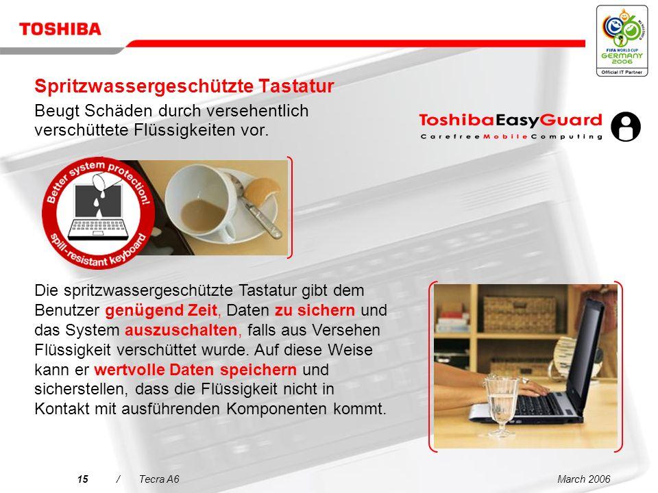 März 200614/Tecra A6 Execute Disable Bit (XD-Bit) Ermöglicht dem Notebook-Prozessor, zwischen Code-Bits zu unterscheiden, die ausgeführt werden sollten bzw.