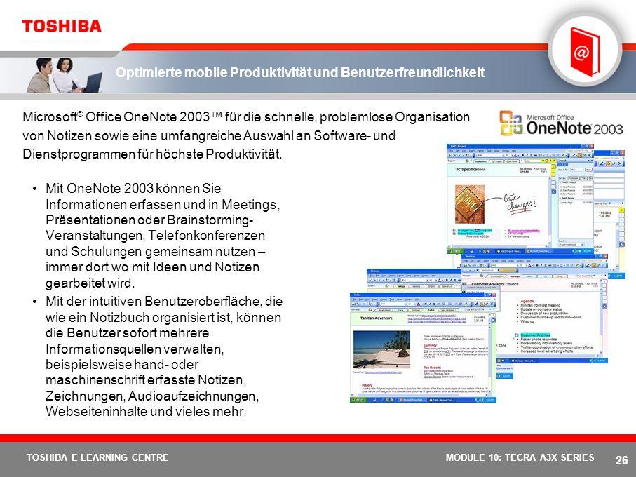 25 TOSHIBA E-LEARNING CENTREMODULE 10: TECRA A3X SERIES Umweltfreunlich Volle Konformität mit den EU-Richtlinien für umweltfreundliche Elektronikgerät