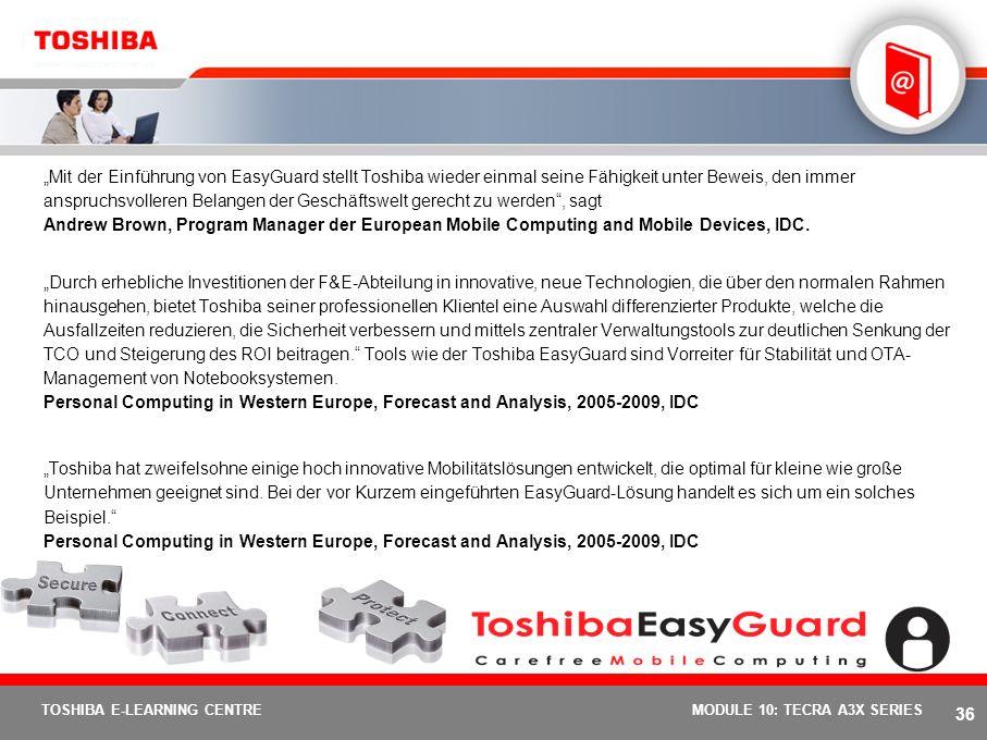 35 TOSHIBA E-LEARNING CENTREMODULE 10: TECRA A3X SERIES Optionen & Services: Tecra A3X Grundzubehör Tecra A3X PA-Nummer Versorgungsspannung NetzteilPA
