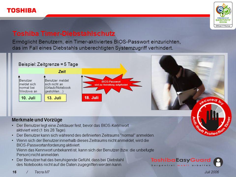 Juli 200615/Tecra M7 Trusted Platform Module (TPM) Kleiner sicherer Controller mit einem Sicherheitsmodul, das auf einem TCG-Industriestandard (Truste