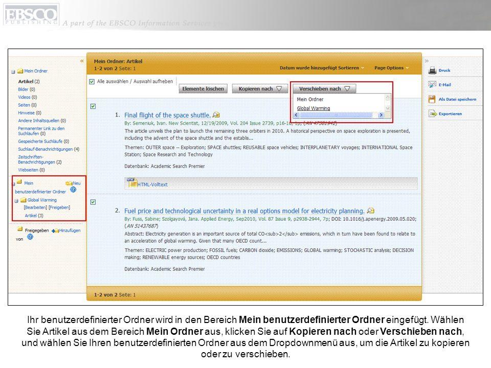 Ihr benutzerdefinierter Ordner wird in den Bereich Mein benutzerdefinierter Ordner eingefügt. Wählen Sie Artikel aus dem Bereich Mein Ordner aus, klic
