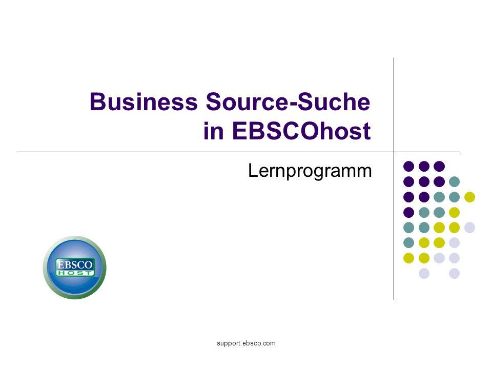 Willkommen beim Lernprogramm für die Business Source-Suche in EBSCOhost, in dem Sie einen Überblick über die vielen Funktionen in EBSCOhost erhalten.