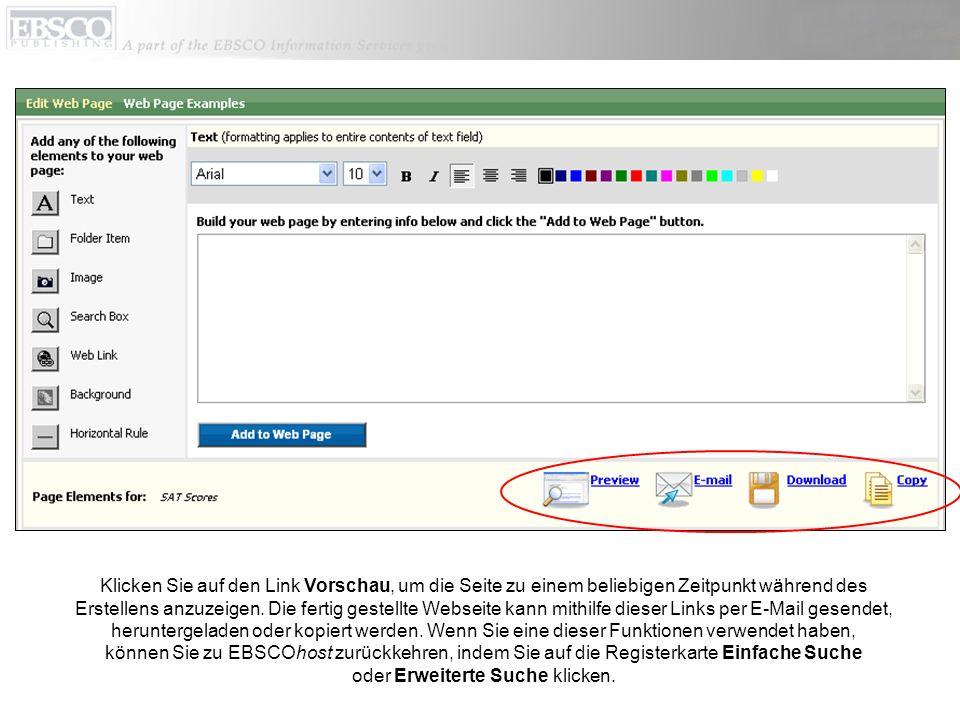 Klicken Sie auf den Link Vorschau, um die Seite zu einem beliebigen Zeitpunkt während des Erstellens anzuzeigen.