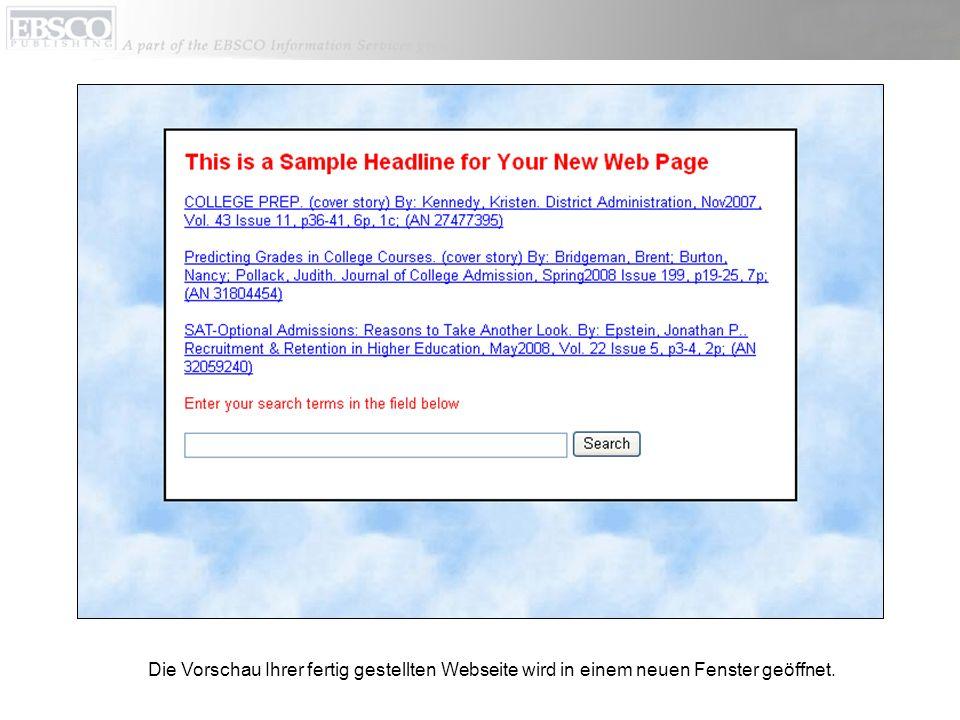 Die Vorschau Ihrer fertig gestellten Webseite wird in einem neuen Fenster geöffnet.