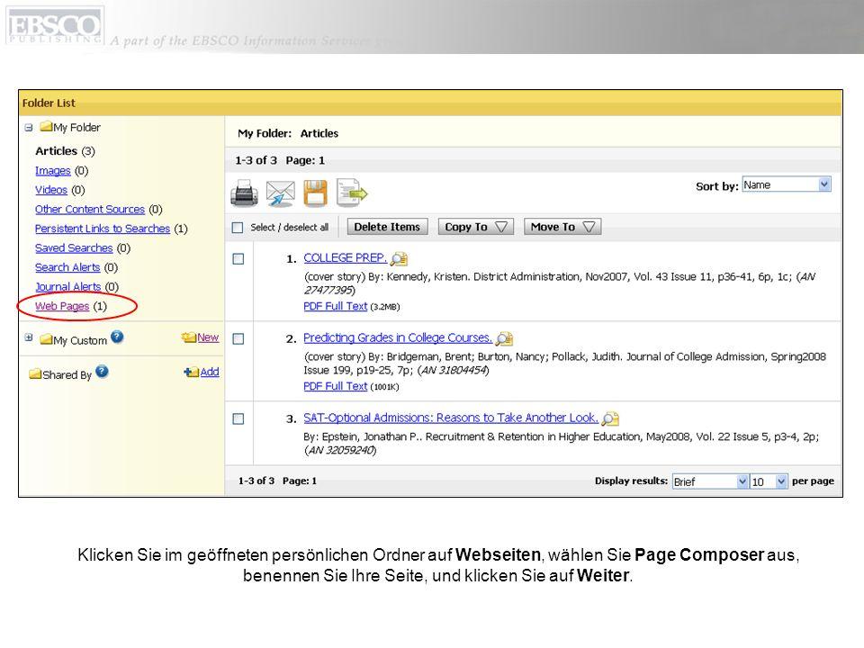 Klicken Sie im geöffneten persönlichen Ordner auf Webseiten, wählen Sie Page Composer aus, benennen Sie Ihre Seite, und klicken Sie auf Weiter.