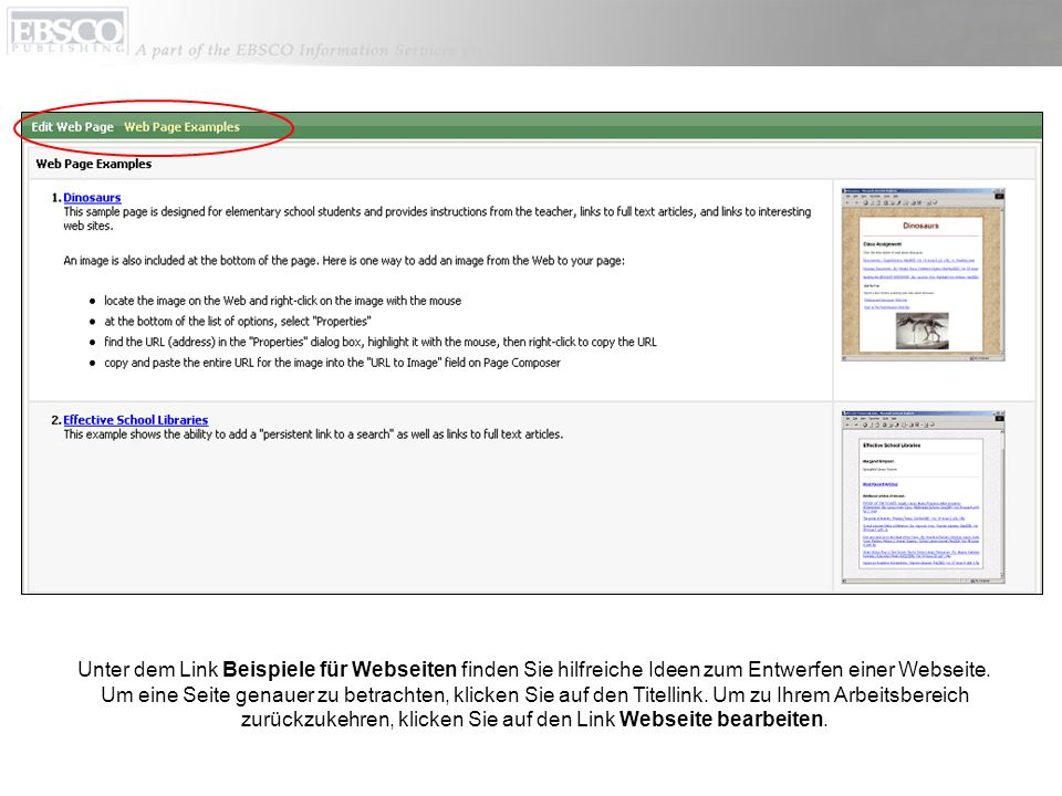 Unter dem Link Beispiele für Webseiten finden Sie hilfreiche Ideen zum Entwerfen einer Webseite.