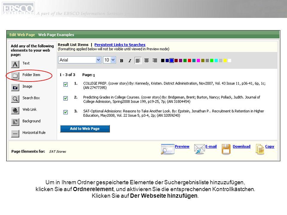 Um in Ihrem Ordner gespeicherte Elemente der Suchergebnisliste hinzuzufügen, klicken Sie auf Ordnerelement, und aktivieren Sie die entsprechenden Kontrollkästchen.