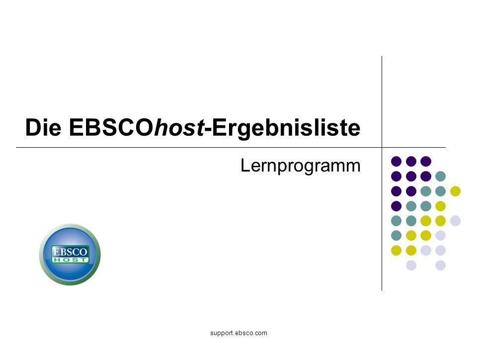 support.ebsco.com Die EBSCOhost-Ergebnisliste Lernprogramm