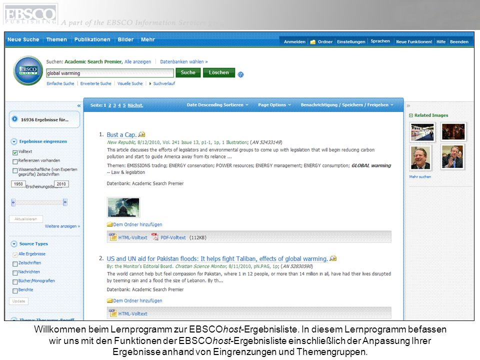 Willkommen beim Lernprogramm zur EBSCOhost-Ergebnisliste. In diesem Lernprogramm befassen wir uns mit den Funktionen der EBSCOhost-Ergebnisliste einsc