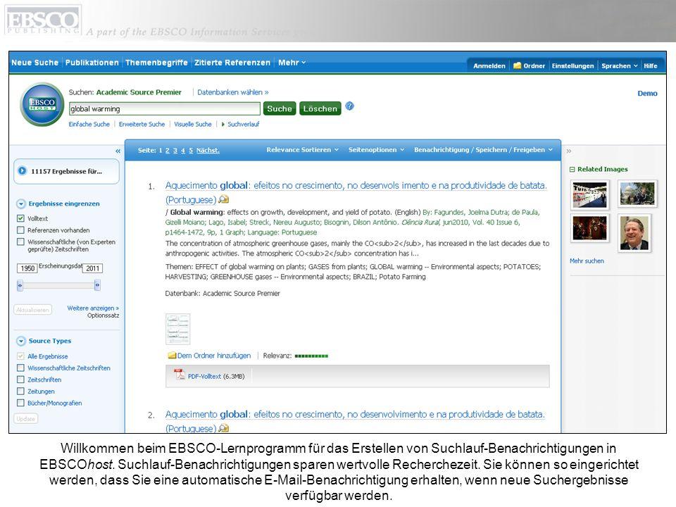 Willkommen beim EBSCO-Lernprogramm für das Erstellen von Suchlauf-Benachrichtigungen in EBSCOhost.