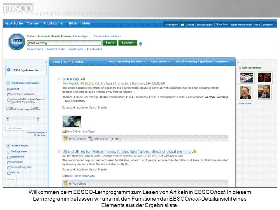 Willkommen beim EBSCO-Lernprogramm zum Lesen von Artikeln in EBSCOhost. In diesem Lernprogramm befassen wir uns mit den Funktionen der EBSCOhost-Detai