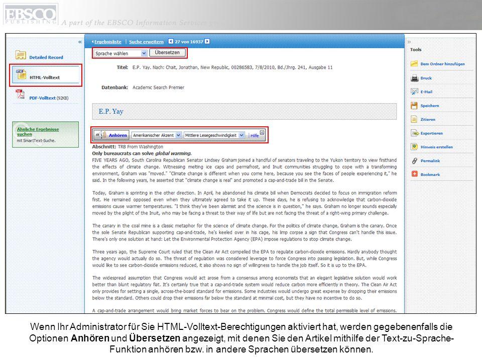 Wenn Ihr Administrator für Sie HTML-Volltext-Berechtigungen aktiviert hat, werden gegebenenfalls die Optionen Anhören und Übersetzen angezeigt, mit denen Sie den Artikel mithilfe der Text-zu-Sprache- Funktion anhören bzw.