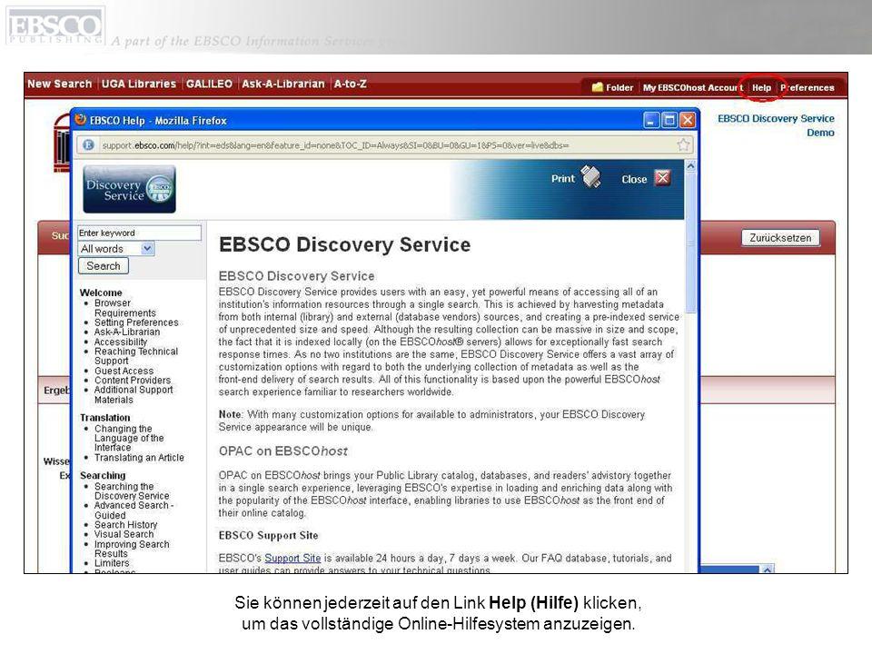 Sie können jederzeit auf den Link Help (Hilfe) klicken, um das vollständige Online-Hilfesystem anzuzeigen.