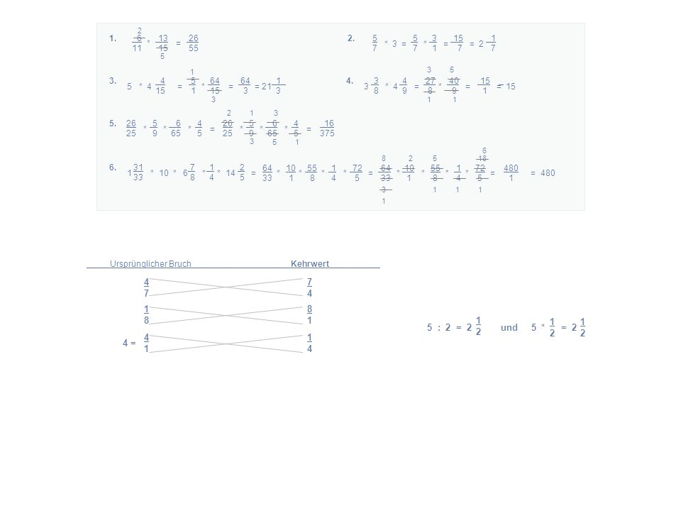 6 13 26 11 15 55 * = 1. 2 5 5 5 3 15 1 7 7 1 7 7 * 3 = * = = 2 2.