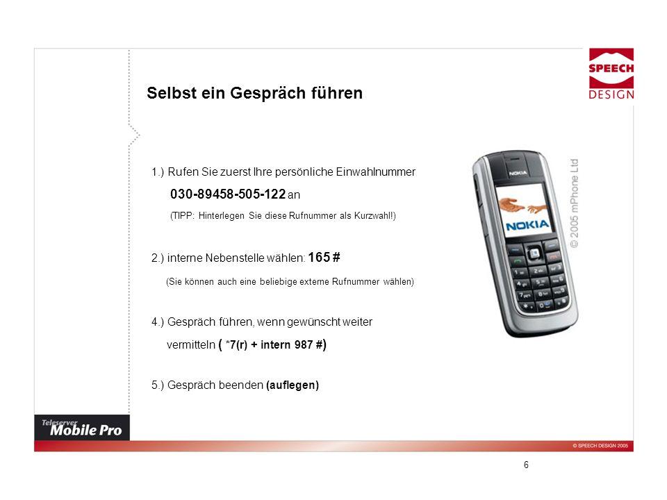 7 Kurzwahl Sie können wichtige Nummern an den Speicherpositionen 1-9 im Telefon speichern und schnell darauf zugreifen.