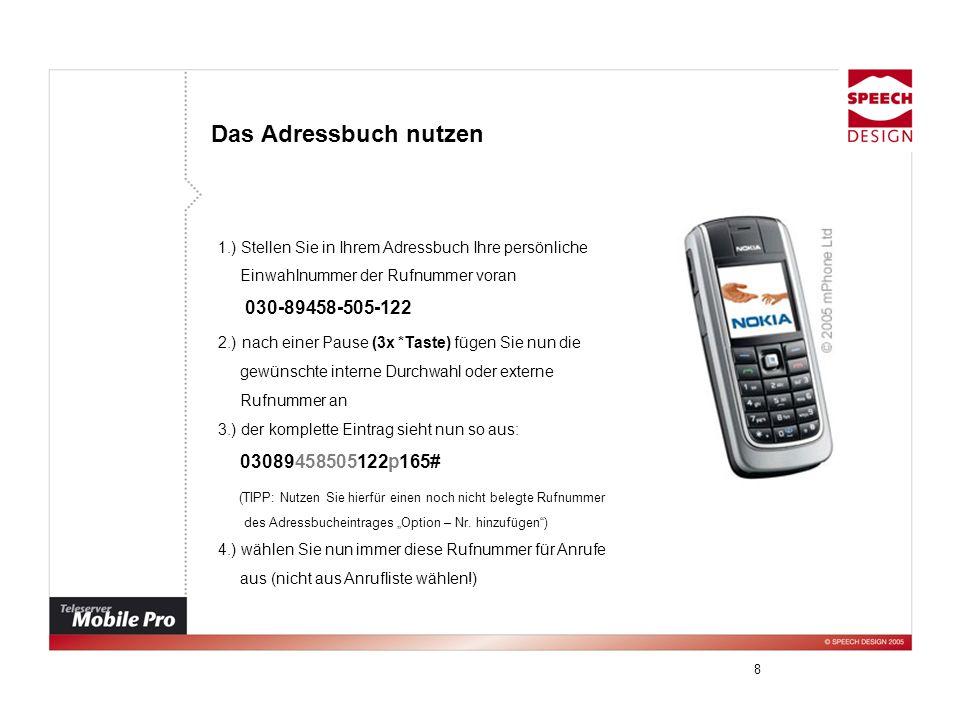 9 Funktionen während des Gesprächs am Mobiltelefon Rückfrage (* 7) : > vermitteln > makeln > Konferenz aufbauen Beispiel : * 7 + Rufnummer # Die Verbindung für die Rückfrage wird hergestellt.