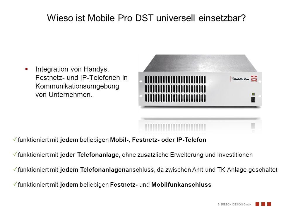 Wieso ist Mobile Pro DST universell einsetzbar.