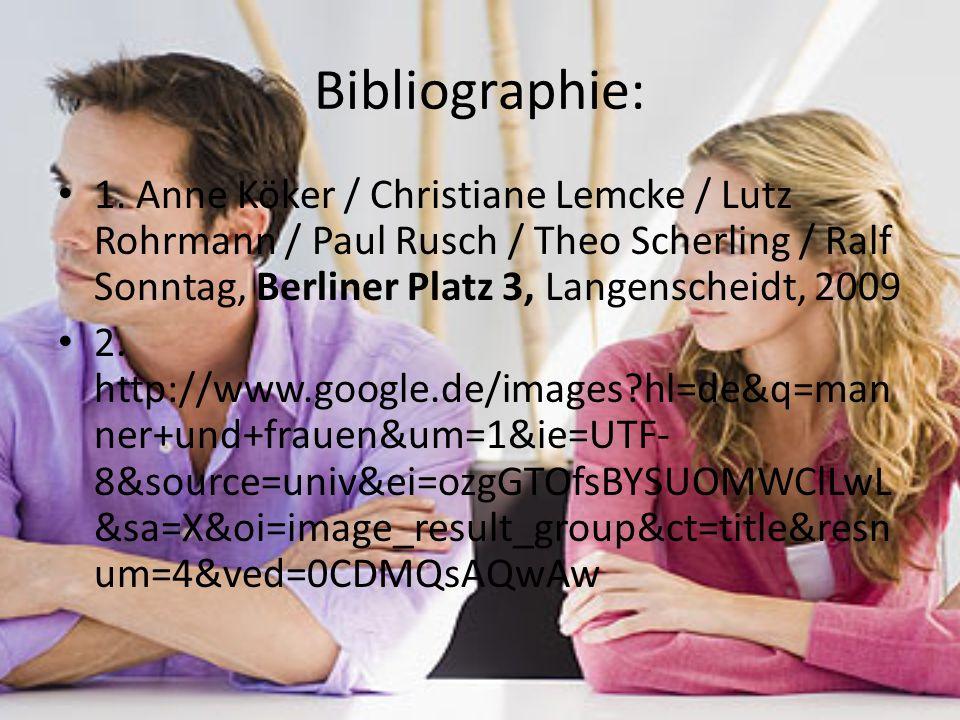 Bibliographie: 1. Anne Köker / Christiane Lemcke / Lutz Rohrmann / Paul Rusch / Theo Scherling / Ralf Sonntag, Berliner Platz 3, Langenscheidt, 2009 2