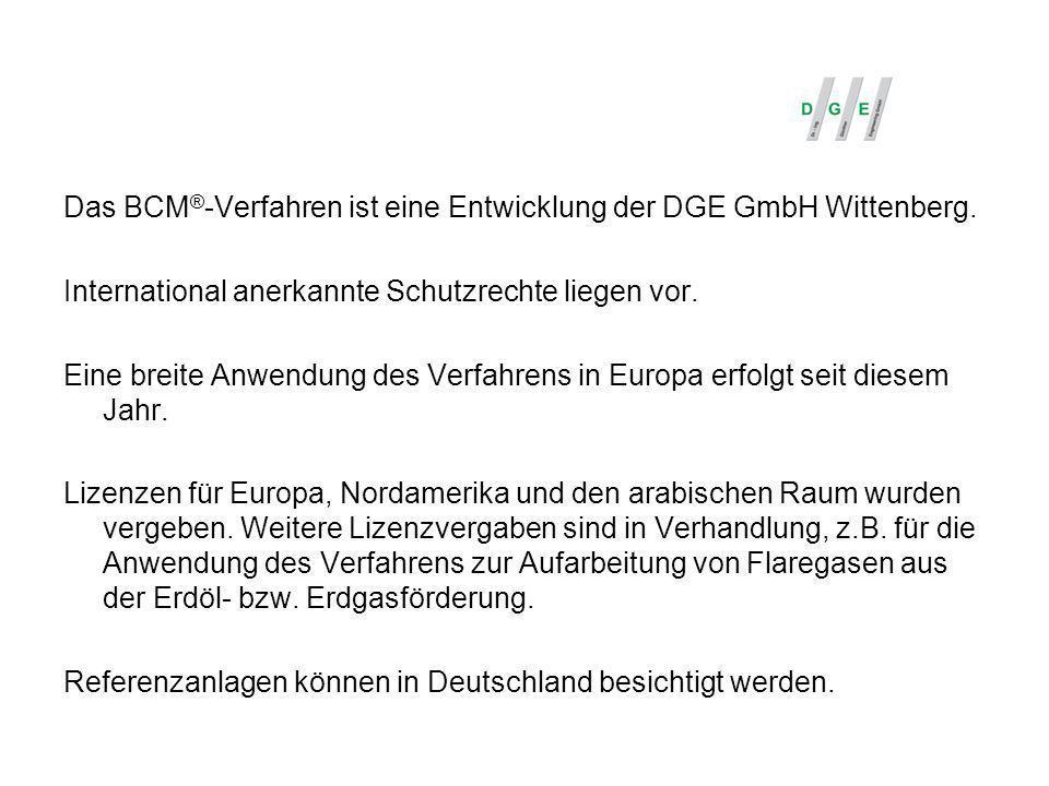 Das BCM ® -Verfahren ist eine Entwicklung der DGE GmbH Wittenberg. International anerkannte Schutzrechte liegen vor. Eine breite Anwendung des Verfahr