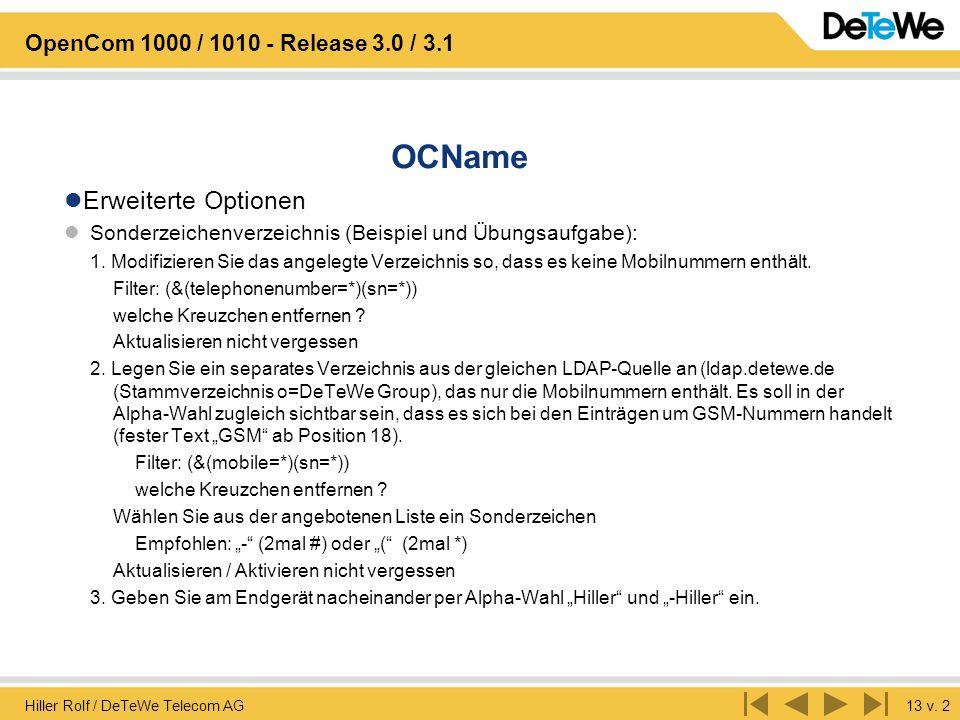 Hiller Rolf / DeTeWe Telecom AG13 v. 2 OpenCom 1000 / 1010 - Release 3.0 / 3.1 OCName Erweiterte Optionen Sonderzeichenverzeichnis (Beispiel und Übung