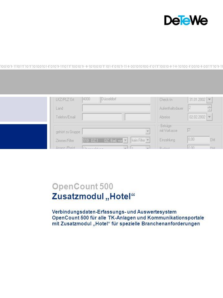 Verbindungsdaten-Erfassungs- und Auswertesystem OpenCount 500 für alle TK-Anlagen und Kommunikationsportale mit Zusatzmodul Hotel für spezielle Branch