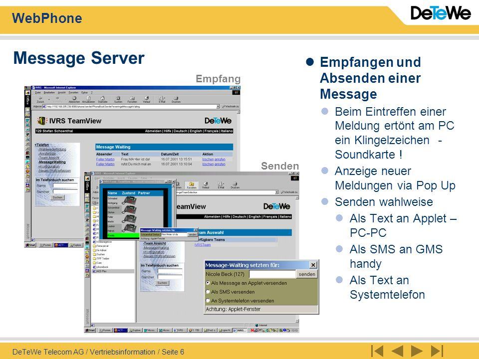 WebPhone DeTeWe Telecom AG / Vertriebsinformation / Seite 7 Anruferliste Unterschiedliche Icon Für beantwortete Gespräche Für unbeantwortete Gespräche Löschen Einzel Gesamt