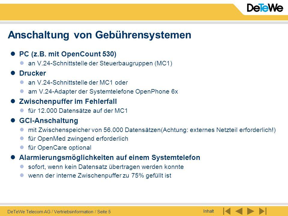 Inhalt DeTeWe Telecom AG / Vertriebsinformation / Seite 5 Anschaltung von Gebührensystemen PC (z.B. mit OpenCount 530) an V.24-Schnittstelle der Steue