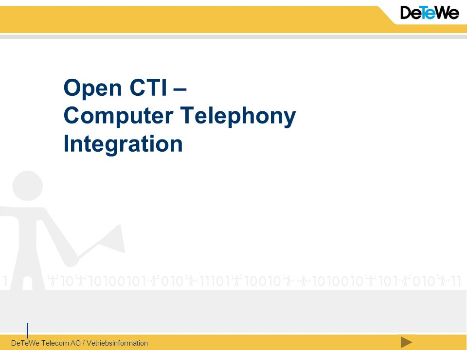 DeTeWe Telecom AG / Vetriebsinformation Open CTI – Computer Telephony Integration