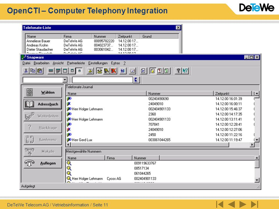 OpenCTI – Computer Telephony Integration DeTeWe Telecom AG / Vetriebsinformation / Seite 11