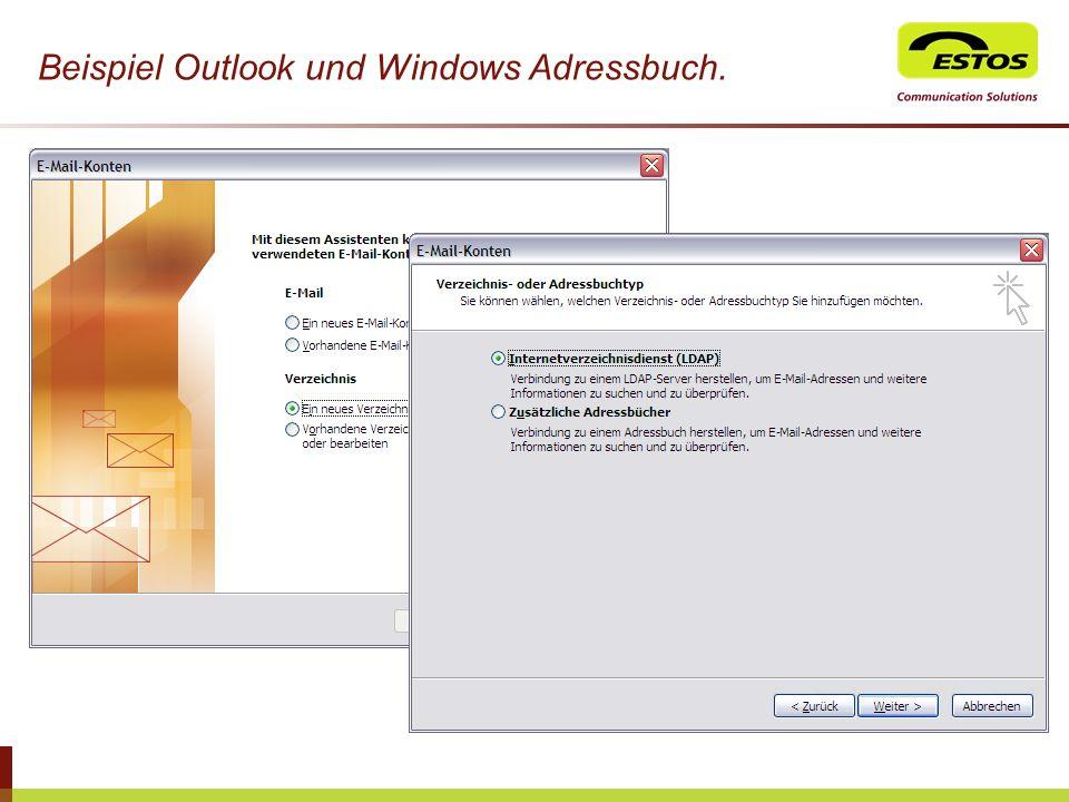 Beispiel Outlook und Windows Adressbuch.