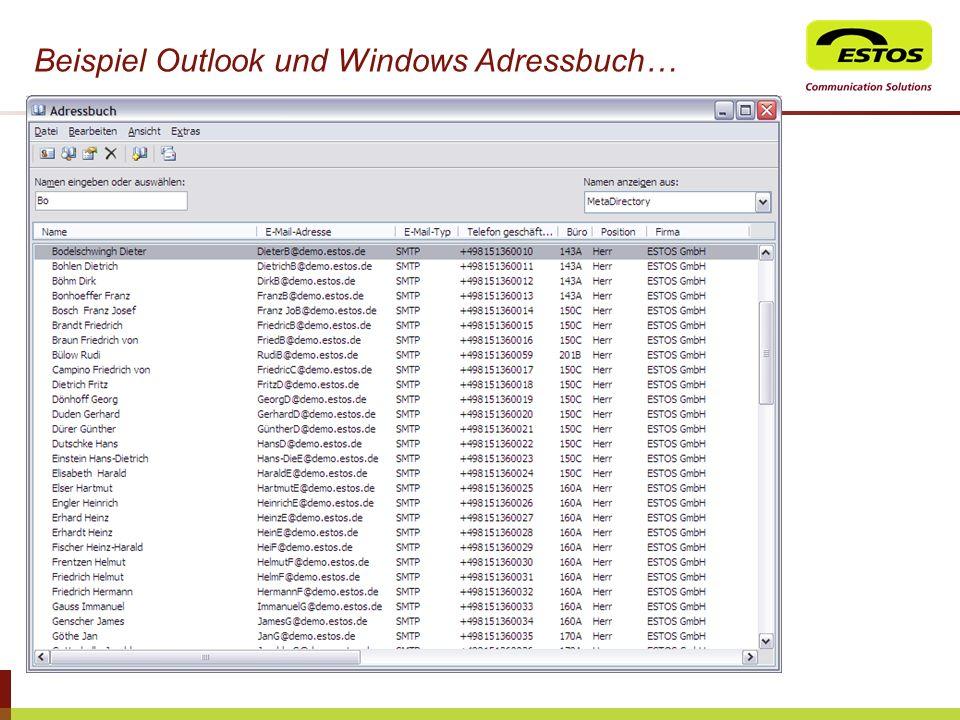 Beispiel Outlook und Windows Adressbuch…