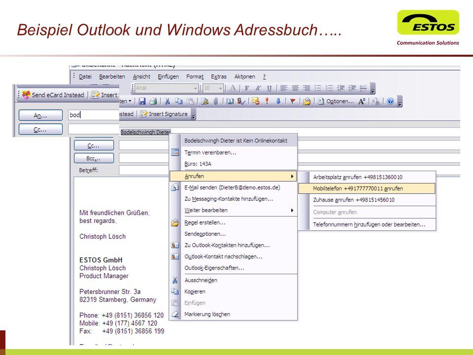Beispiel Outlook und Windows Adressbuch…..