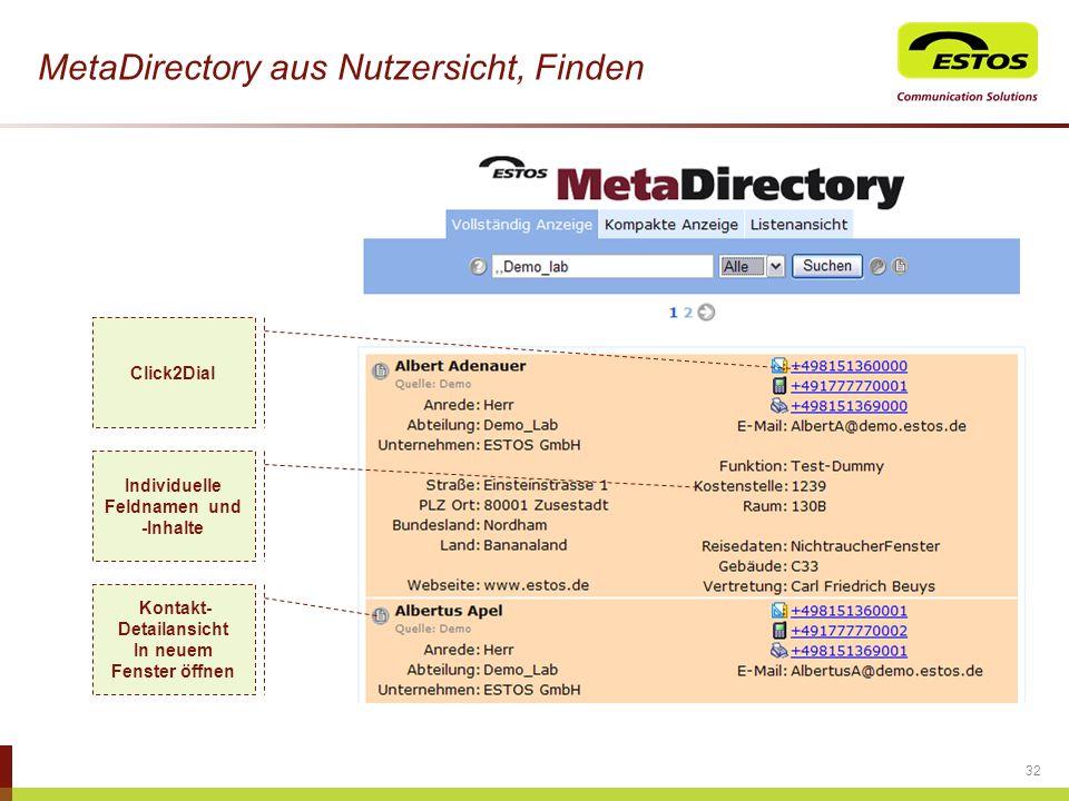 32 MetaDirectory aus Nutzersicht, Finden Click2Dial Individuelle Feldnamen und -Inhalte Kontakt- Detailansicht In neuem Fenster öffnen