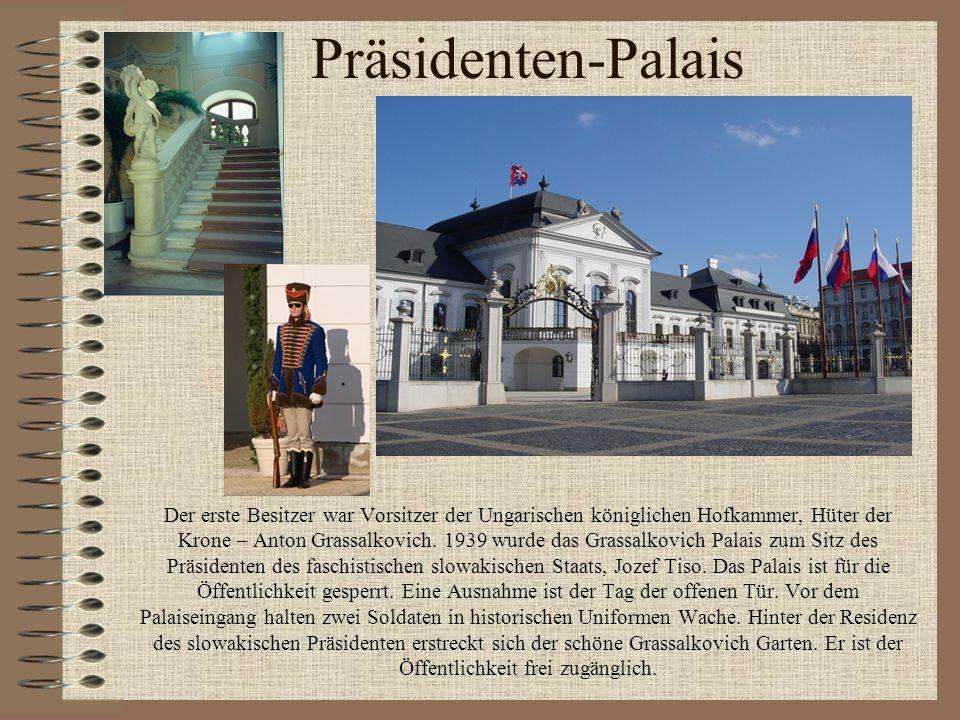 Präsidenten-Palais Der erste Besitzer war Vorsitzer der Ungarischen königlichen Hofkammer, Hüter der Krone – Anton Grassalkovich. 1939 wurde das Grass