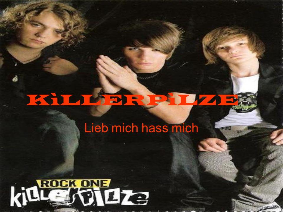 Biografia Die Geschichte der Killerpilze startet High School im Jahr 2002, wo Jo (Johannes Halbig, 30/07/89 18 Jahre, Gitarre und Gesang) und Schlag (Andreas Schlagenhaft, ehemaliger Bass 9/12/88) die Idee, ihre eigene Band zu gründen hatte.