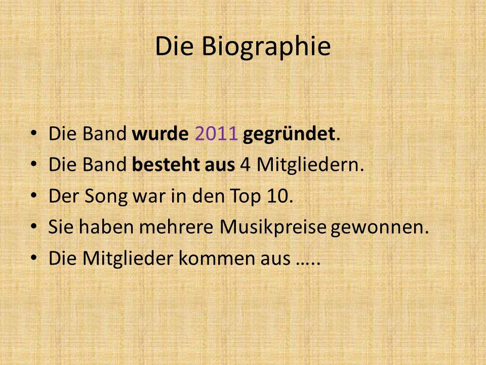 Die Biographie Die Band wurde 2011 gegründet.Die Band besteht aus 4 Mitgliedern.