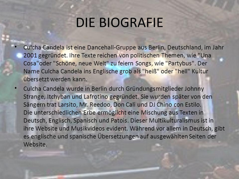 DIE BIOGRAFIE Culcha Candela ist eine Dancehall-Gruppe aus Berlin, Deutschland, im Jahr 2001 gegründet. Ihre Texte reichen von politischen Themen, wie