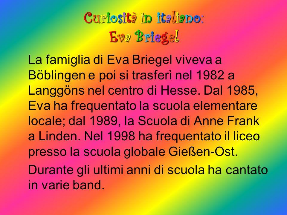 Curiosità in italiano:Eva BriegelCuriosità in italiano:Eva BriegelCuriosità in italiano:Eva BriegelCuriosità in italiano:Eva Briegel La famiglia di Ev