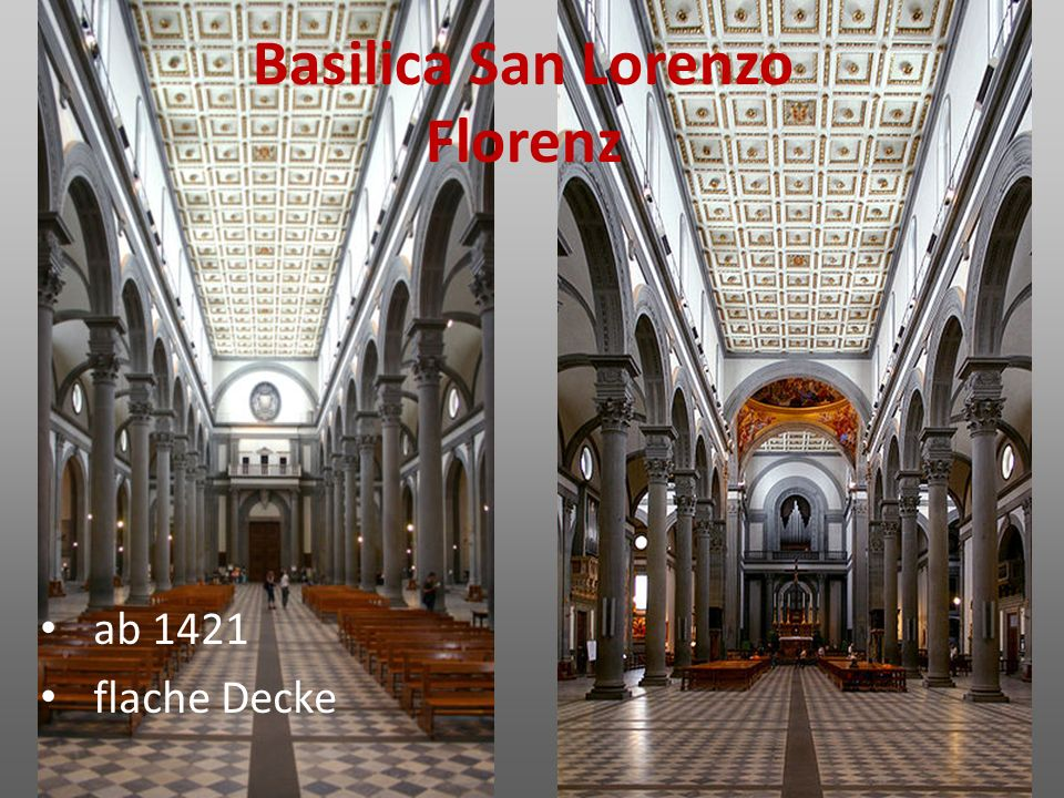 Basilica San Lorenzo Florenz ab 1421 flache Decke