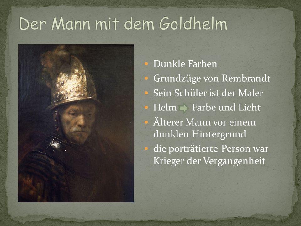 Dunkle Farben Grundzüge von Rembrandt Sein Schüler ist der Maler Helm Farbe und Licht Älterer Mann vor einem dunklen Hintergrund die porträtierte Pers